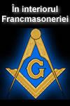 in interiorul francmasoneriei În interiorul Francmasoneriei