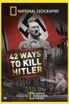 42 de planuri de asasinare a lui Hitler