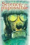 Știința imposibilului - Cum va arăta sfârșitul lumii
