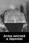 arma secreta Arma secretă a Japoniei