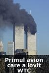 Ultima oră: Primul avion care a lovit World Trade Center