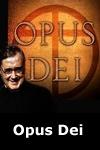 Dezvăluiri despre Opus Dei