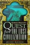 În căutarea civilizației dispărute – Cunoașterea uitată