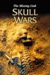 Războiul craniilor: Veriga lipsă
