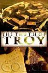 Adevărul despre Troia